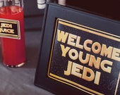 Welcome Young Jedi Sign - INSTANT DOWNLOAD - Printable Birthday Party Decorations