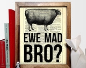 You Mad Bro? Animal Pun, Funny Quote, Wedding Gift, Kids Room Decor, Nursery, Eco Friendly Home Decor, Vintage Dictionary Print, 8 x 10 in.