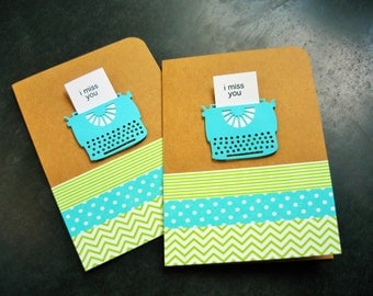 I Miss You Card, Typewriter Card