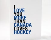 Canada Hockey Card, I Love You More Than Canada Loves Hockey, Blue and Black A2 Size Greeting Card