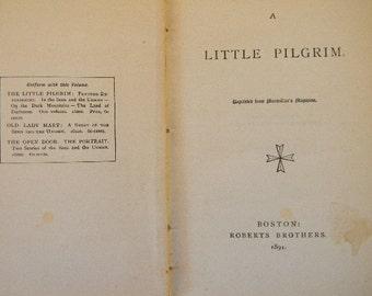 "BOOK, Antique ""A Little Pilgrim""  Book"