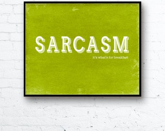 Sarcasm Poster Funny Minimalist Typographic Art Print - It's What's For Breakfast Distressed Grass Green Humorous Sarcastic Gift for Friend