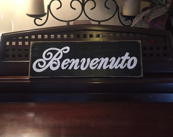 BENVENUTO Script Wooden Sign Plaque Welcome Italian Country Home Wall Decor Italy Wooden You Pick from 10+ Colors