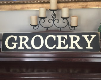 GROCERY Groceries Primitive Rustic Country Kitchen Pantry Sign Farmhouse Living Fixer Upper Chic Plaque Hand Painted You Pick Color Wooden