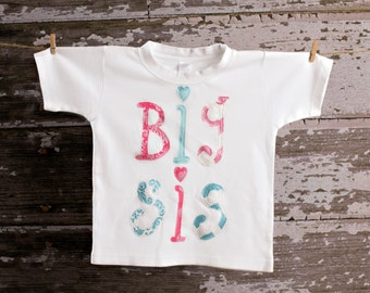 Big Sis Shirt sizes 2 4 6 or 8...great way to announce new baby
