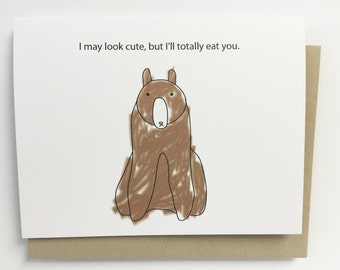 Cute but I'll totally eat you - card