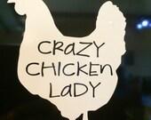 Crazy Chicken Lady Vinyl Decal