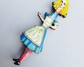 Alice stretched from Alice in Wonderland - Wooden Brooch Pin - Gift - Laser Cut