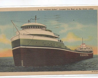 """Michigan, postcard, """"S.S.""""Wilfred Sykes,""""  Largest Ore Boat on the Great Lakes,""""  1950s,  #468-2."""
