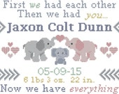 Baby Birth Annoucement Cross Stitch Pattern Elephants First we had each other then we had you now we have everything