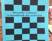 Security Culture: A Handbook for Activists