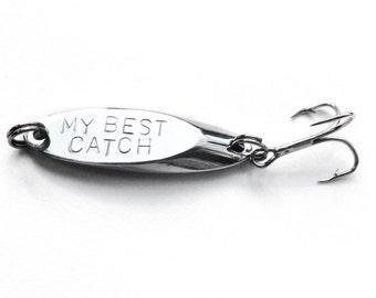 fishing lure, my best catch, mens gift, personalized fishing lure, hand stamped fish lure, anniversary, custom fishing lure