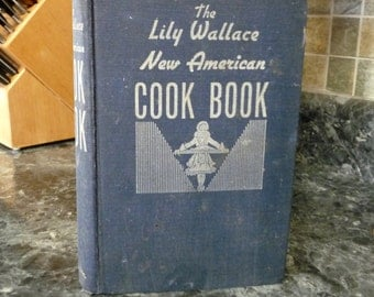 Lily Wallace New American Cook Book  1944