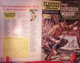 Book Magazine Classics Illustrated The Covered Wagon Comics History Stories Greatest Authors