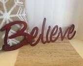 Believe word art shelf sitter or wall hanging, Metal words, Phrases, Inspirational Words, Industrial Believe, Red Believe