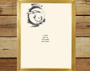 I love you to the the moon and back 8x10 printable