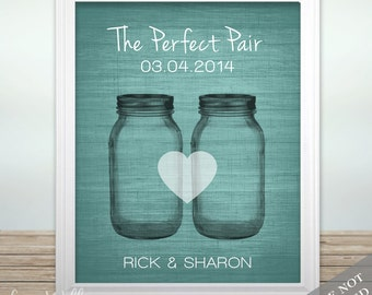 Mason Jar Love - Custom Wedding Date Name Print - Personalized Wedding Gift - Any Color - Bridal Shower Gift - Engagement Present - Unframed