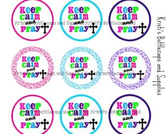 Keep Calm and Pray Bottlecap Digital Download