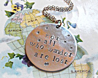 Not All Who Wander Are Lost Handstamped Necklace