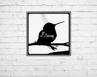 Hummingbird Silhouette - Bird Art Print - Dream Quote - Inspirational Quote - Bird Photography - Hummingbird - Kids Room Decor - Nursery Art