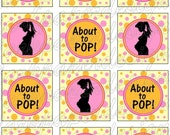"Instant Download DIY Printable ""About To Pop"" Cupcake Toppers"