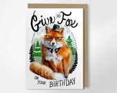 Birthday Card - Give No Fox - Funny Birthday Card - Fox Birthday Card - Funny Greeting Card - Happy Birthday Card - Friend Birthday Card