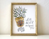 Valentine's Day Plant Wall Art Print - I'll Never Outgrow You