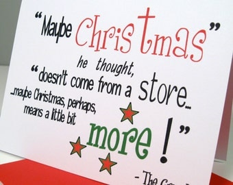 Holiday Card Set of 6 - Grinch Christmas Quote - Doesn't Come From a Store - Dr. Suess - Whoville - Stole - Meaning of Christmas - DRS101