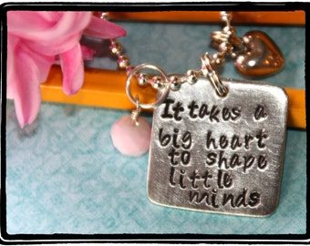 It Takes a Big Heart to Shape Little Minds Stamped Pendant