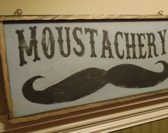 Moustachery vintage style hand painted distressed trade sign