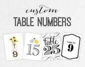 Custom Table Numbers - DIY, Printable, Print Yourself, Digital Files