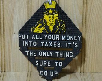 Vintage Metal EMIG Trivet Wall Hanging Uncle Sam 1525 Taxes Money
