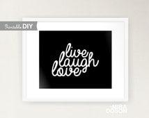 Live Laugh, Love art print, Olive green, Teal, Black 8x10 PRINTABLE INSTANT DOWNLOAD ( 810typo017 )