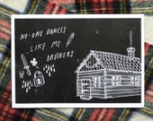 No one dances like my brothers Illustrated Zine