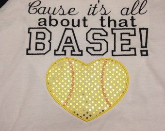 Cause Its All About That Base - Baseball Tee - Softball Tee - Bling - Sparkle