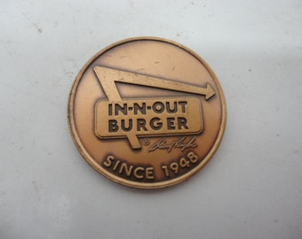 Vintage In-N-Out Burger Preferred Customer Advertising Copper Colored Coin or Token Dated 1978