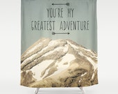 Mountain Shower Curtain - You're My Greatest Adventure - Bathroom Decor - vintage style - New Zealand Mountains - gift for boyfriend husband