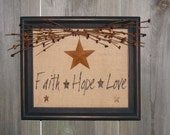 Primitive Wall Hanging Faith Hope Love
