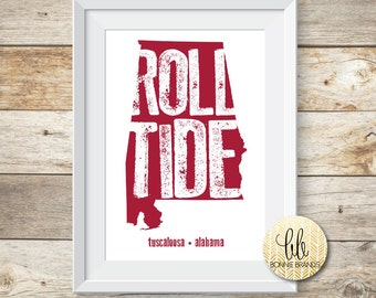8x10 INSTANT DOWNLOAD // Roll Tide State Print // University of Alabama Wall Art // State Print