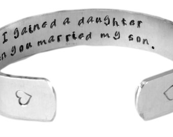 Daughter in Law Gift - I gained a daughter... Custom Personalized Hand Stamped Cuff Bracelet