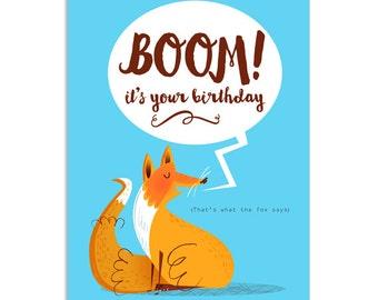 Fox says 'Boom! It's your birthday!'