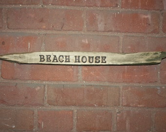 Handmade Wood Burned Driftwood Sign, Wall Hanging, Sign Reads BEACH HOUSE, Cottage Chic Home Decor, Nautical, Home Decor, Ocean, Sea