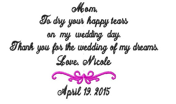Mother of The Bride Handkerchief  Hankerchief Bridal -Dry  Your HAPPY Tears - WEDDING of my DREAMS Hanky  Hankie Handkerchief Hankerchief