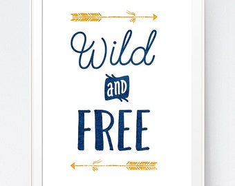 Baby Boy Room Decor, Wild and Free, Navy Nursery, Nursery Printable, Printable Wall Art, Inspirational Blue, Blue Poster, INSTANT DOWNLOAD