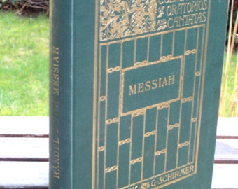 Handel's Messiah, Schirmer's Collection of Oratorios and Cantatas,vintage sheet music book, home staging, photo props, music library decor