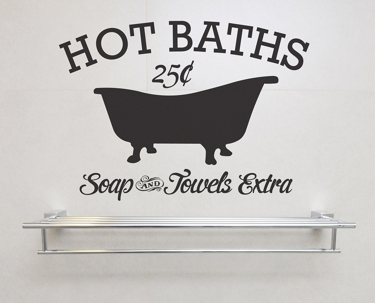 Hot Baths Soap And Towels Extra Removable Vinyl Wall Art