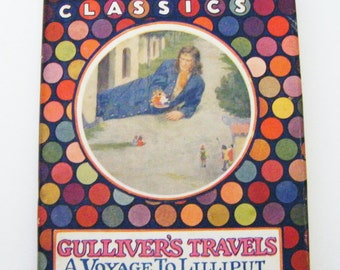 1918 Gulliver's Travels A Voyage To Lilliput Hardcover Book With Dustjacket By Jonathan Swift