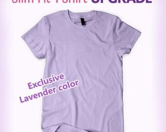 Slim Fit T-Shirt Upgrade