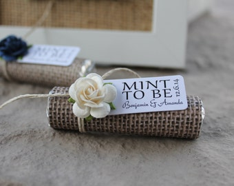 "Wedding favors - Set of 100 mint rolls - ""Mint to be"" favors with personalized tag - burlap, ivory, white, cream, rose, rustic, shabby chic"