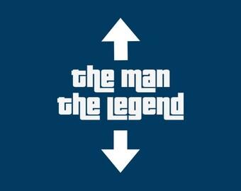FUNNY TSHIRT funny shirt the man the legend tshirt mens shirt cool tshirt (also available on crewneck sweatshirts and hoodies) SM-5XL